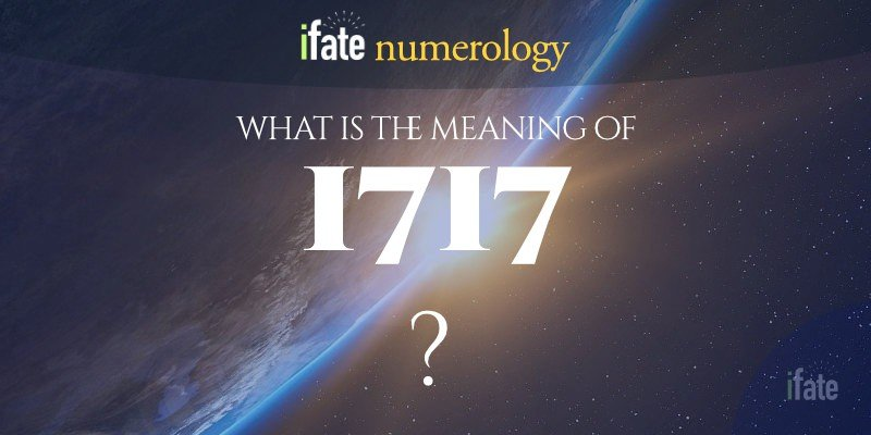 the number 1717 meaning