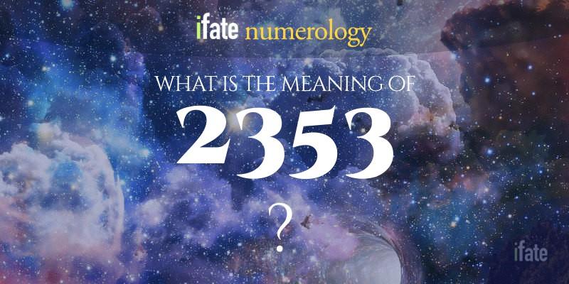 2353 Angel Number