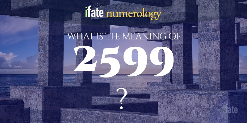 the number 2599 meaning