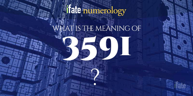 the number 3591 meaning